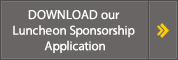 Download Luncheon Sponsorship Application